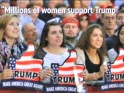 www.breitbart.com Millions of women support Trump RUMP TRUM TRUM