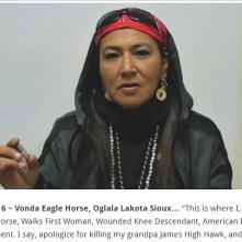 "Vonda Eagle Horse, Oglala Lakota Sioux… ""This is where I, Vonda Eagle Horse, Walks First Woman, Wounded Knee Descendant"