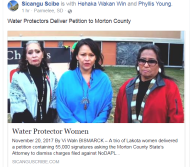 Water Protector Women LaDonna Allard, Holy Elk Lafferty and Phyllis Young held a press conference after delivering the petition on November 20, 2017 (Courtesy Photo)