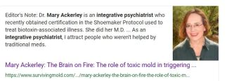 Dr. Mary Ackerley is an integrative psychiatrist Black Toxic Mold